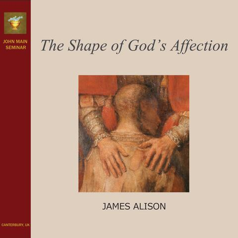 The Shape of God's Affection - cover